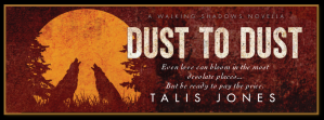 Dust to Dust promo banner